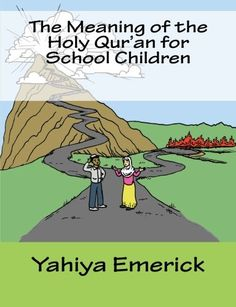 The Meaning of the Holy Qur'an for School Children by Yah... https://www.amazon.com/dp/1467990531/ref=cm_sw_r_pi_dp_x_fu6XxbADVFHMD
