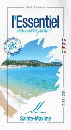 Tout l'Essentiel de Sainte-Maxime dans votre poche. Toutes les adresses : restaurants, commerces...