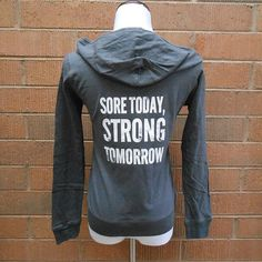 Welcome to Strong Girl Clothing™ Shop!    This listing is for one cotton lightweight zip-up hoodie that says Sore Today, Strong Tomorrow.