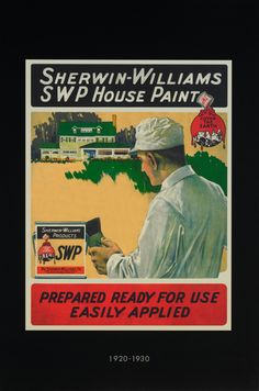 The year 2016 is a unique moment in the history of Sherwin-Williams — it's their anniversary. They are proud to honor their founders Henry Sherwin and Edward Williams, and the thousands of men and women who have shaped the company since Advertising Ads, Vintage Advertisements, Vintage Ads, Vintage Signs, Paint Colors, Wall Colours, House Painter, Sherwin William Paint, History Timeline