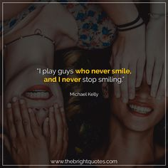 """""""I play guys who never smile, and I never stop smiling."""" #smile #instagram #pinterest #quotes #quotesforher #smiling #goodmood #mood #insta #inspiration #keepsmiling #quotesoftheday #quoteoftheday #qotd #thebrightquotes #funny #boyfriend #girlfriend #captions"""