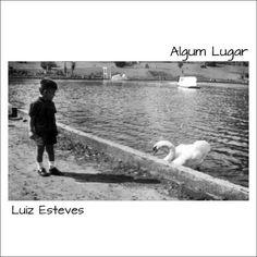 """Chinês""  - a track from the album ""Algum Lugar"" by Luiz Esteves ."