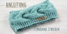 Free instructions: knit headband with cable pattern- Kostenlose Anleitung: Stirnband mit Zopfmuster stricken It does not always have to be a cap, even a headband protects the ears from the cold wind. Our free guide will help you implement this - Baby Knitting Patterns, Crochet Patterns, Afghan Patterns, Baby Patterns, Headband Pattern, Knitted Headband, Knitted Hats, Knitting Socks, Free Knitting