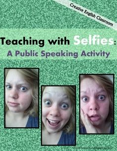 Teaching with Selfies -- A Public Speaking Preparation Activity (Creative English Classroom) Public Speaking Activities, Public Speaking Tips, Drama Activities, Drama Teacher, Drama Class, Speech And Debate, Teaching Theatre, Best Speeches, Presentation Skills