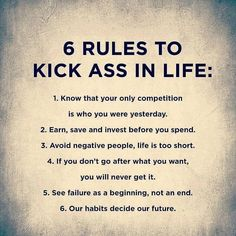 6 rules for the ass in life - powerful quotes about life, . - 6 rules for the ass in life – powerful quotes about life, - Wisdom Quotes, True Quotes, Great Quotes, 6lack Quotes, Unique Quotes, Deep Quotes, Beautiful Life Quotes, Beautiful Quotations, Lesson Quotes
