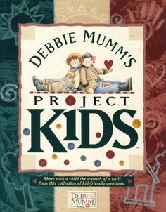 Debbie Mumm's Kids Projects