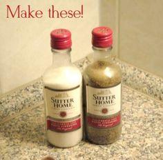 Make salt & pepper shakers out of Sutter Home mini bottles (187ml)!
