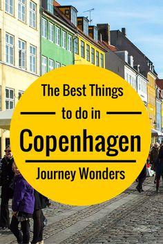The best things to do in #Copenhagen #Denmark