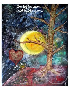 Tree Painting - Sun and Moon Painting - Mixed Media - Quote - Blue - light - print - by treetalker Mixed Media Painting, Mixed Media Art, Big Balloons, Sun Moon Stars, Moon Painting, Art Journal Pages, Art Journaling, Moon Art, Powerful Words
