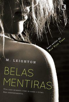 Belas Mentiras (All the pretty lies) - M. Leighton | #Resenha