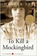 To Kill a Mockingbird by Harper Lee: