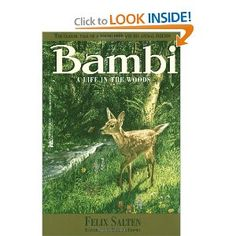 Bambi by Felix Salten. Good Luck finding an original - This was one of the books burned in Nazi Germany.