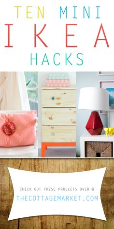 Ten Mini Ikea Hacks - The Cottage Market