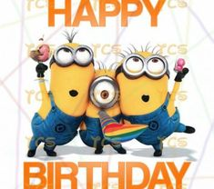 Happy Birthday Despicable Me Universal Minion Funny Happy Birthday Meme, Happy Birthday Minions, Happy Birthday Quotes, Happy Birthday Greetings, Birthday Messages, Birthday Images, Birthday Wishes, Happy Minions, Birthday Freebies
