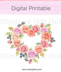 Watercolor Rose Heart Wreath. Valentine digital printable. Printable wall art for home decor.