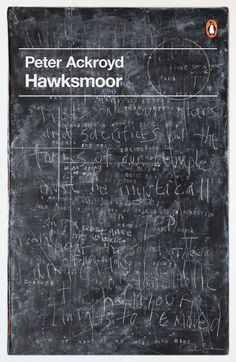 Hawksmoor by Peter Ackroyd. why book designs from pinguin is always getting my attention??
