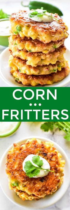 Corn Fritters are the ultimate summer appetizer! Loaded with fresh corn, jalapeño, green onion, Monterey Jack, and cheddar cheese... they're a fun, flavorful alternative to corn on the cob... and especially delicious with homemade cilantro lime sauce! Brunch Recipes, Appetizer Recipes, Breakfast Recipes, Snack Recipes, Dinner Recipes, Cake Recipes, Dessert Recipes, Appetizers, Beef Recipes