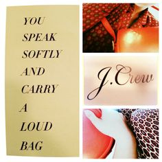 Purest Little Part of Me #jcrew #handbags #fashion #quotes #catalogue
