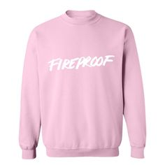 8 OZ. CREWNECK SWEATSHIRT. FIREPROOF LOGO SCREEN PRINTED ON THE FRONT. TROYE SIVAN LOGO ON THE BACK NECK.  MACHINE WAS COLD WITH LIKE COLORS. TUMBLE DRY LOW .