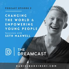 The 2nd Episode Is Launched! Share & inspire! http://danielbudzinski.com/podcast/seth-maxwell/ Seth Maxwell is founder of @thristproject. They've raised $8,000,000 for clean water & educated 300,000+ students on the water crisis. They've committed clean water to an entire nation, Swaziland by 2022! This show will give you the courage during hard times to stay committed to building your dreams. Subscribe, Share & Listen - https://itunes.apple.com/us/podcast/the-dreamcast/id1097581316?mt=2