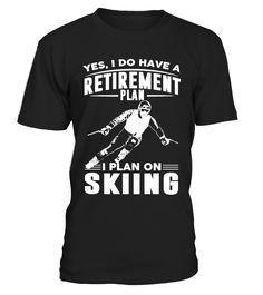 RETIREMENT PLAN I PLAN ON SKIING  #image #grandma #nana #gigi #mother #photo #shirt #gift #idea