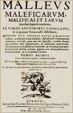 Malleus Maleficarum (The Witches Hammer)  http://en.wikipedia.org/wiki/Malleus_Maleficarum