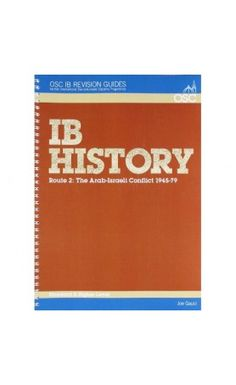 This book covers Prescribed Subject 2: The Arab-Israeli Conflict 1945-79, for History HL/SL Paper 1. Paper 1 is assessed by means of questions set on a series of sources. This guide provides a set of detailed and very clear notes organised around the topic areas included in the IBDP syllabus. ISBN: 9781907374012