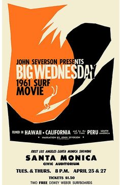 """This film was named by Severson for the odd coincidence of all the great surf days of the year falling on Wednesdays. Severson was convinced when he shot the finale of the film in Hawaii, and sure enough.another BIG. Wednesday Movie, Big Wednesday, Style Surfer, Surf Style, Retro Surf, Vintage Surf, Surf Movies, Movie Prints, Modern Pictures"