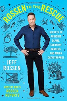 Rossen to the Rescue: Secrets to Avoiding Scams, Everyday... https://www.amazon.com/dp/125011943X/ref=cm_sw_r_pi_dp_x_isn3zbDH8K7NQ