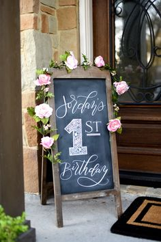Honey We're Home: Jordan's First Birthday Party (A Garden Party) Chalkboard Sign First Birthday