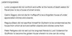 I am a Gryffindor and I 100% agree with this.
