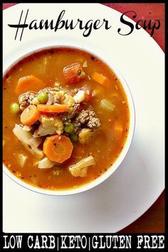 Warm up with this deliciously low carb Hamburger Soup! Keto friendly and gluten free, this hearty soup is loaded with veggies, ground beef and tomato goodness. #keto #lowcarb #soup #hamburgersoup #mamabearscookbook Low Carb Chicken Recipes, Healthy Low Carb Recipes, Soup Recipes, Diet Recipes, Low Carb Soups, Diet Desserts, Diabetes Recipes, Keto Chicken, Crack Chicken