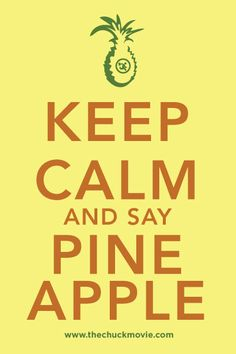 PINEAPPLE!!!! I'm only in season 2 right now but so totally my favorite episode so far. I need this on a shirt...stat!