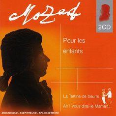 Wolfgang Amadeus Mozart - Mozart Pour Les Enfants