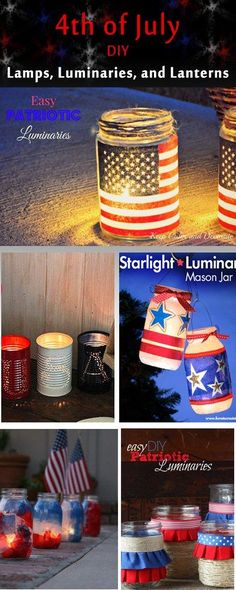 4th of July Lamps, Luminaries, and Lanterns. DIY tutorials and How to