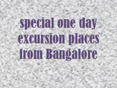 Some of the sightseeing places are around Bangalore are categorized into water sports places and trekking spots. Adventure Tours, Amazing Places, The Good Place, Adventure Travel