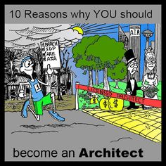 Young Architect | 10 Reasons why YOU should become an Architect | http://youngarchitect.org
