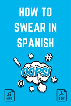 Learn how to swear in Spanish with this list of Spanish curse words and phrases. Be warned: explicit language inside! Plus get the list in PDF + Spanish Swear Words, Spanish Words For Beginners, Useful Spanish Phrases, Spanish Grammar, Spanish Vocabulary, Spanish Language Learning, Learn A New Language, Spanish Notes, Spanish Alphabet
