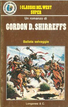 """Ballata Selvaggia"" (The Border Guidon, 1977) di Gordon D. Shirreffs #Pulp"