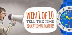 Win a Tell the Time Educational Kids Watch