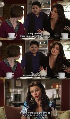 Modern Family - one of my favorite Gloria quotes