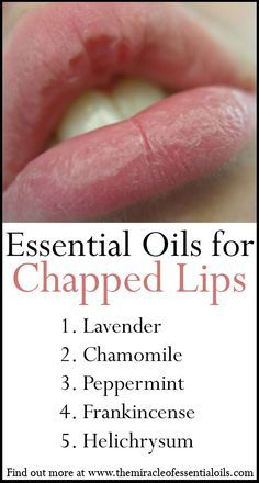 essential oils for chapped lips