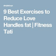 9 Best Exercises to Reduce Love Handles fat  |  Fitness Tati