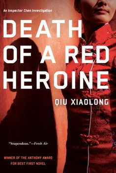 Death of a Red Heroine - Qiu Xiaolong (China)