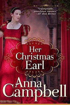 Her Christmas Earl: A Regency Novella by Anna Campbell https://www.amazon.com/dp/B00OQY2X06/ref=cm_sw_r_pi_dp_x_i068xbFY7K54D