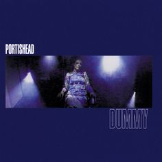 500 Greatest Albums of All Time: Portishead, 'Dummy'   Rolling Stone