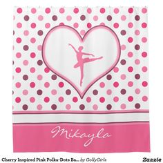 Precious dance shower curtain with Cherry Polka-Dots and ballerina dancer in a white heart.