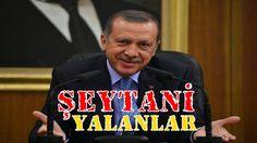 Tayyip Erdoğan ve AKP'nin Allahsız Yalanları