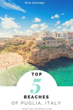Top 5 Beaches Of Puglia, Italy #AriaJourneys #Puglia #travel