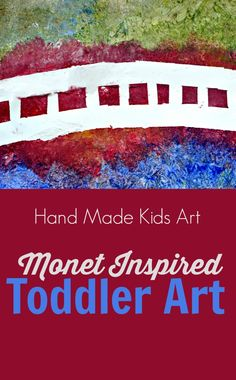 Monet-Inspired Toddler Art from Hand Made Kids Art - use painter's tape, sponges and paint